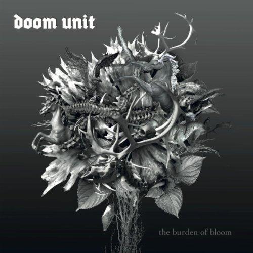 Doom Unit-The Burden Of Bloom-CD-FLAC-2011-mwnd