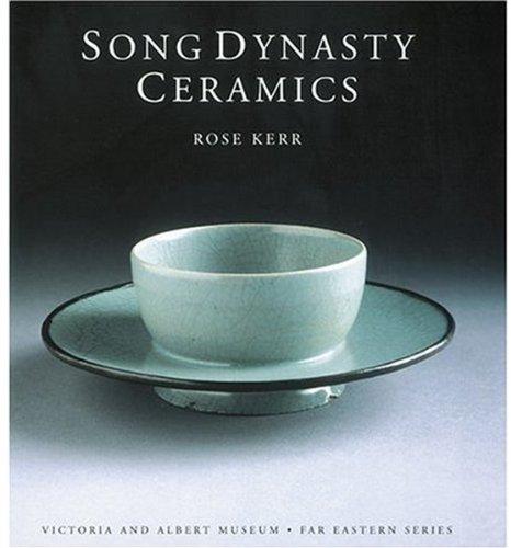 Song Dynasty Ceramics (Victoria & Albert Museum  Far Eastern)