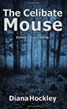The Celibate Mouse, Diana Hockley, 0987061291