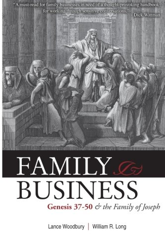 Family Business: Genesis 37-50 and the Family of Joseph