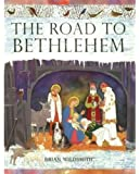 The Road to Bethlehem