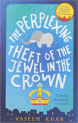 Image result for The Perplexing Theft of the Jewel in the Crown by Vaseem Khan