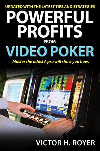 - Powerful Profits From Video Poker