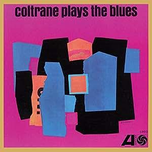 Coltrane Plays The Bues (Mono Remaster)(Vinyl)