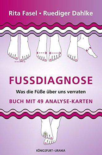 Fußdiagnose: Set mit Buch und Karten (Was die Füße über uns verraten, Fußanalyse) Taschenbuch – 14. Dezember 2015 Ruediger Dahlke Rita Fasel Fußanalyse) Königsfurt-Urania Verlag