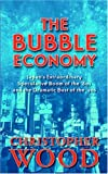The Bubble Economy: Japan's Extraordinary Speculative Boom of the '80s and the Dramatic Bust of the '90s