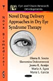 Novel Drug Delivery Approaches in Dry Eye Syndrome Therapy, , 1616687681