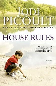 House Rules: A Novel by [Picoult, Jodi]