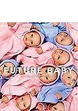 Future Baby [Blu-ray]