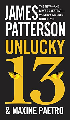 Unlucky 13 (Women's Murder Club) by [Patterson, James, Paetro, Maxine]