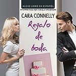 Regalo de Boda [Wedding Favor] | Cara Connelly