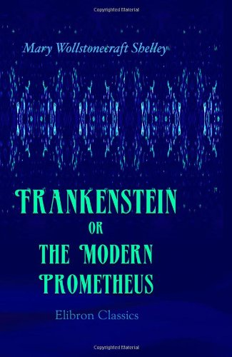 frankenstein and the modern prometheus essay Free essay: frankenstein, the modern prometheus in order to illustrate the main theme of her novel frankenstein, mary shelly draws strongly on.
