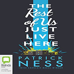The Rest of Us Just Live Here Audiobook