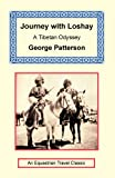 Journey with Loshay - A Tibetan Odyssey, George Patterson, 1590481682