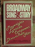 Broadway Song and Story, , 0396087531