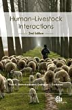 Human-Livestock Interactions, Grahame J. Coleman and Paul H. Hemsworth, 1845936736
