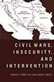 img - for Civil Wars, Insecurity, and Intervention book / textbook / text book