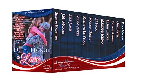 Duty, Honor & Love by [Hamilton, Sharon, Madden, J.M., James, Elle, Stoker, Susan, Le Veque, Kathryn, Dobson, Marissa, Fiala, PJ, Jordan, Maryann, Levine, Elaine, Rhodes, Ryleigh, Geri Foster, Dana Marton]