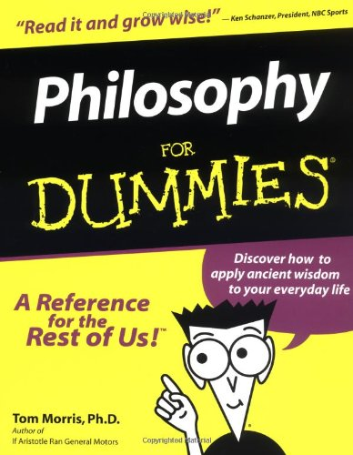 Philosophy For Dummies [Tom Morris] (Tapa Blanda)