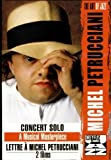 Petrucciani, Michel - Concert solo : A Musical Masterpiece + Lettre à Michel Petrucciani