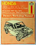 Haynes Honda 360, 6002 Coupe Owners' Workshop Manual, 1967-1975, Haynes, J. H. and Strasman, P. G., 0856961388