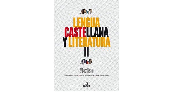 Lengua castellana y Literatura II 2º Bachillerato: Amazon.es ...