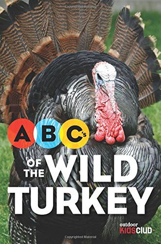 ABCs of the wild turkey book for kids