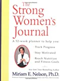 The Strong Women's Journal, Miriam E. Nelson and Lawrence Lindner, 0399529284