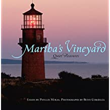 Martha's Vineyard: Quiet Pleasures