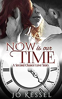 Now is our Time by [Kessel, Jo]