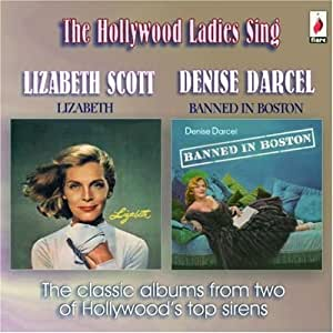 Hollywood Ladies Sing - The Classic Albums From Two Of Hollywood's Top Sirens