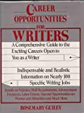 Career Opportunities for Writers, Rosemary Ellen Guiley, 0816010153