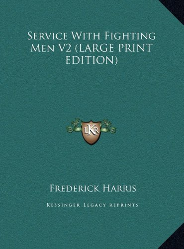 Download Service With Fighting Men V2 (LARGE PRINT EDITION) PDF