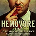 Hemovore Audiobook by Jordan Castillo Price Narrated by Joel Leslie