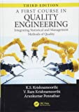 img - for A First Course in Quality Engineering: Integrating Statistical and Management Methods of Quality, Third Edition book / textbook / text book