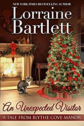 An Unexpected Visitor (A Tale From Blythe Cove Manor Book 3)