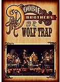 The Doobie Brothers - Live At Wolf Trap (BD+2CDS) [Japan LTD BD] VQXD-10054