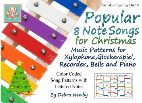 8 Note Handbells Book - Popular 8 Note Songs for Christmas: Music Patterns for Xylophone, Glockenspiel, Recorder, Bells and Piano (Volume 3)