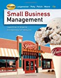 Small Business Management: Launching and Growing Entrepreneurial Ventures (with Online Premium Site Printed Access Card)