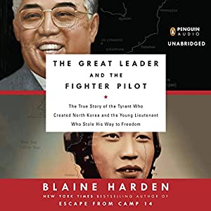 The Great Leader and the Fighter Pilot Audiobook