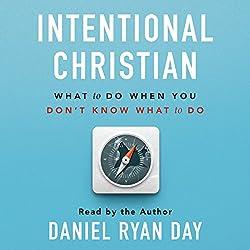 Intentional Christian