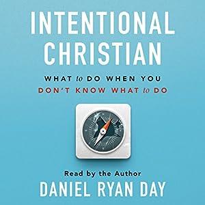 Intentional Christian Audiobook