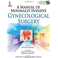 A Manual Of Minimally Invasive Gynecological Surgery