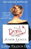 The Devil in the Junior League by Linda Francis Lee front cover