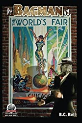 The Bagman Vs. The World's Fair (Tales of the Bagman Book 2)