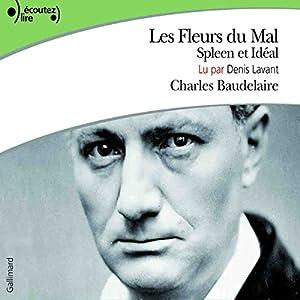 Les Fleurs du Mal, Spleen et Idéal Audiobook