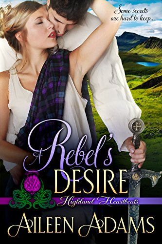 Care Age Sun Proof (A Rebel's Desire (Highland Heartbeats Book 2))