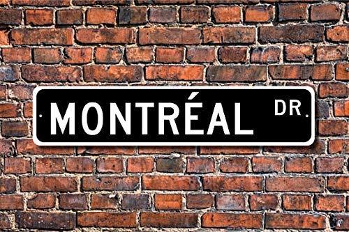 10,2 x 45,7 cm HSSS Panneau en m/étal Montreal Cadeau pour Visiteur de la Ville du Canada Montreal Panneau de Rue Indien