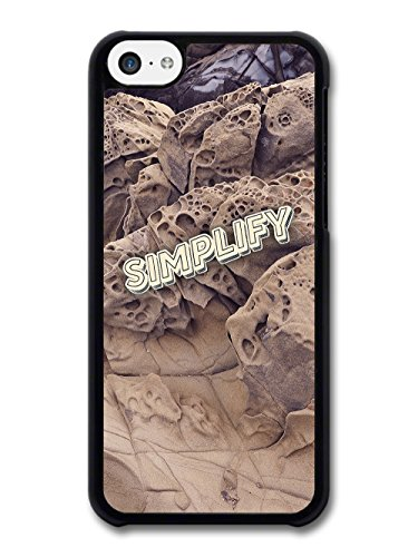 Simplify Quote on Hipster Rock Countryside Desert Style case for iPhone 5C