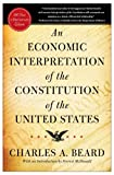 An Economic Interpretation of the Constitution of the United States, Charles A. Beard, 0029024803